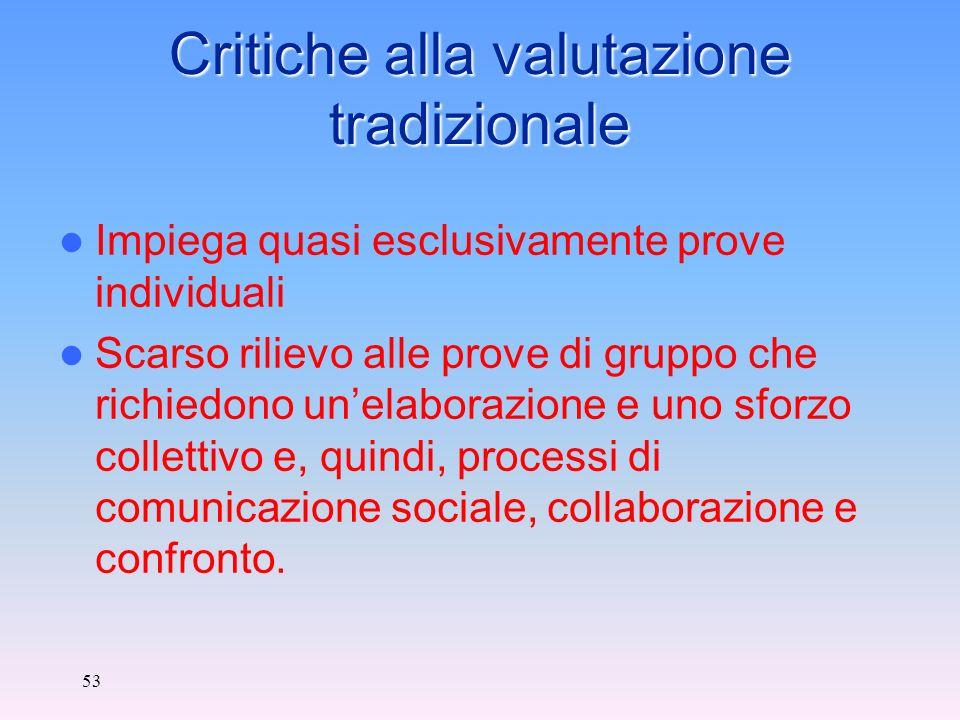 Critiche alla valutazione tradizionale