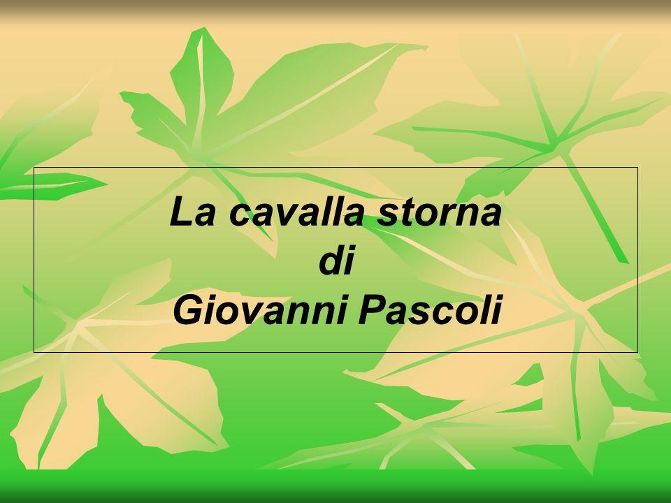 La cavalla storna di Giovanni Pascoli