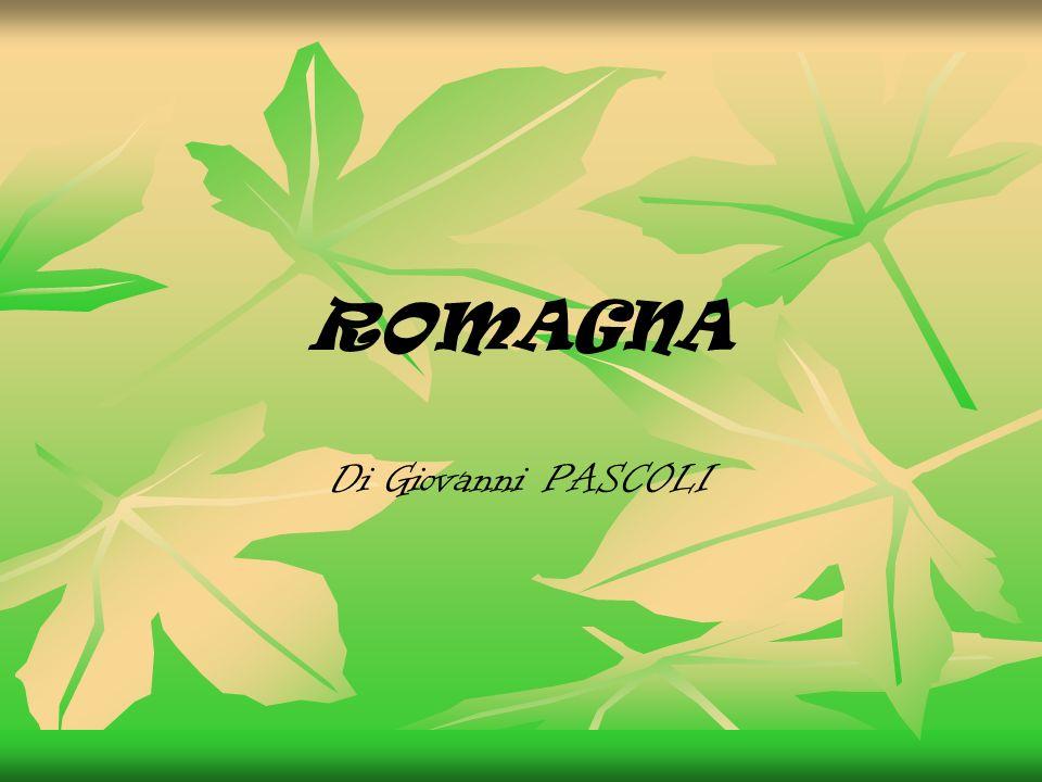 ROMAGNA Di Giovanni PASCOLI