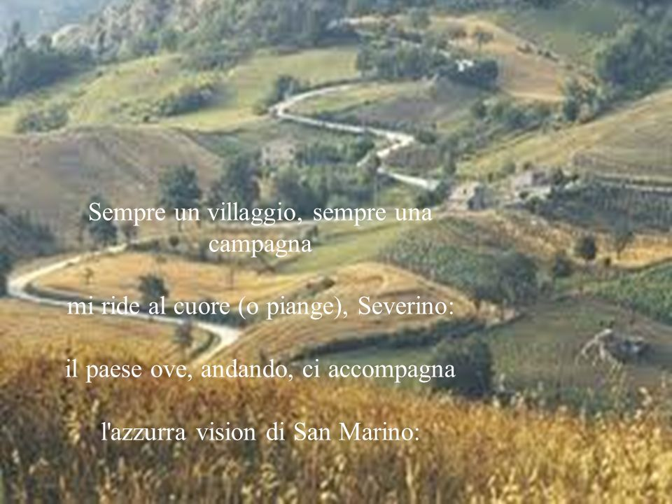 Sempre un villaggio, sempre una campagna
