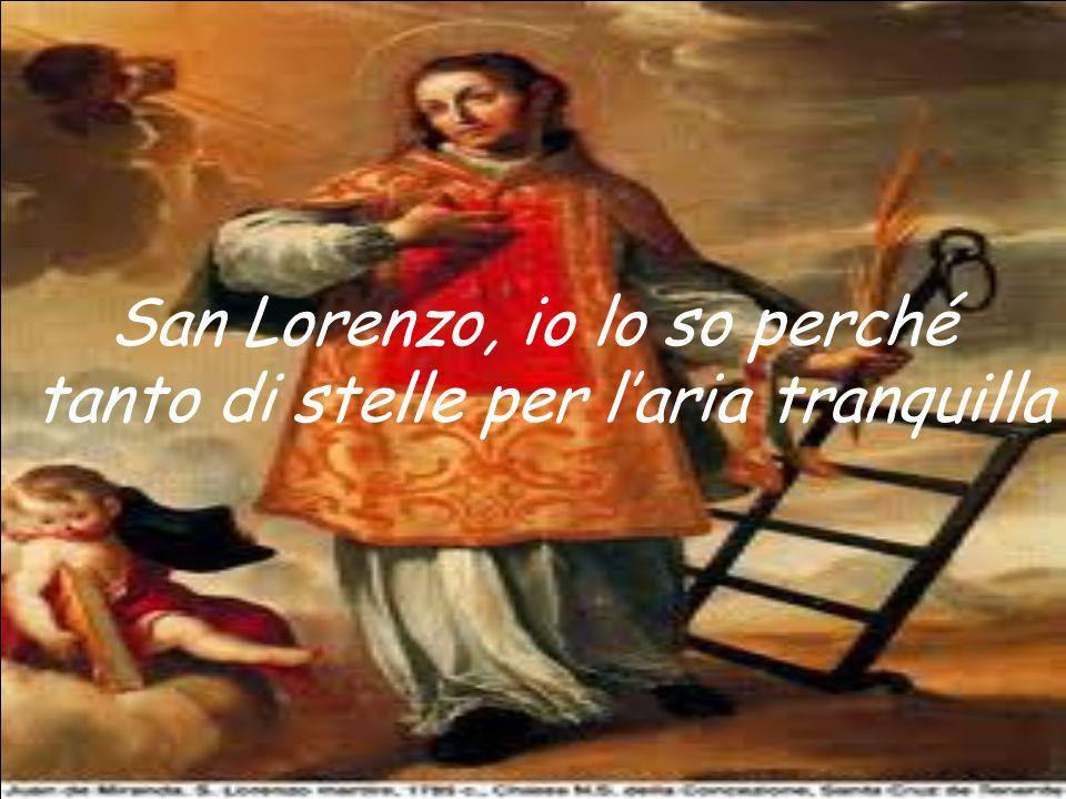 San Lorenzo, io lo so perché tanto di stelle per l'aria tranquilla