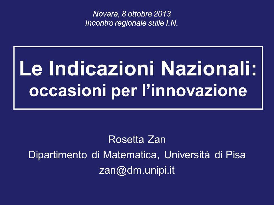 Le Indicazioni Nazionali: occasioni per l'innovazione