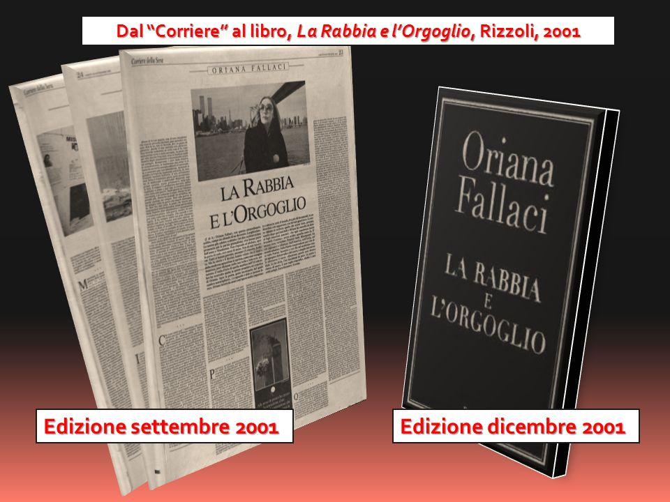 Dal Corriere al libro, La Rabbia e l'Orgoglio, Rizzoli, 2001