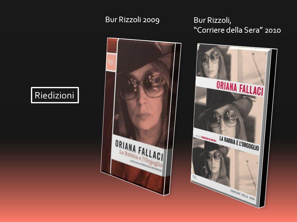 Bur Rizzoli 2009 Bur Rizzoli, Corriere della Sera 201o Riedizioni