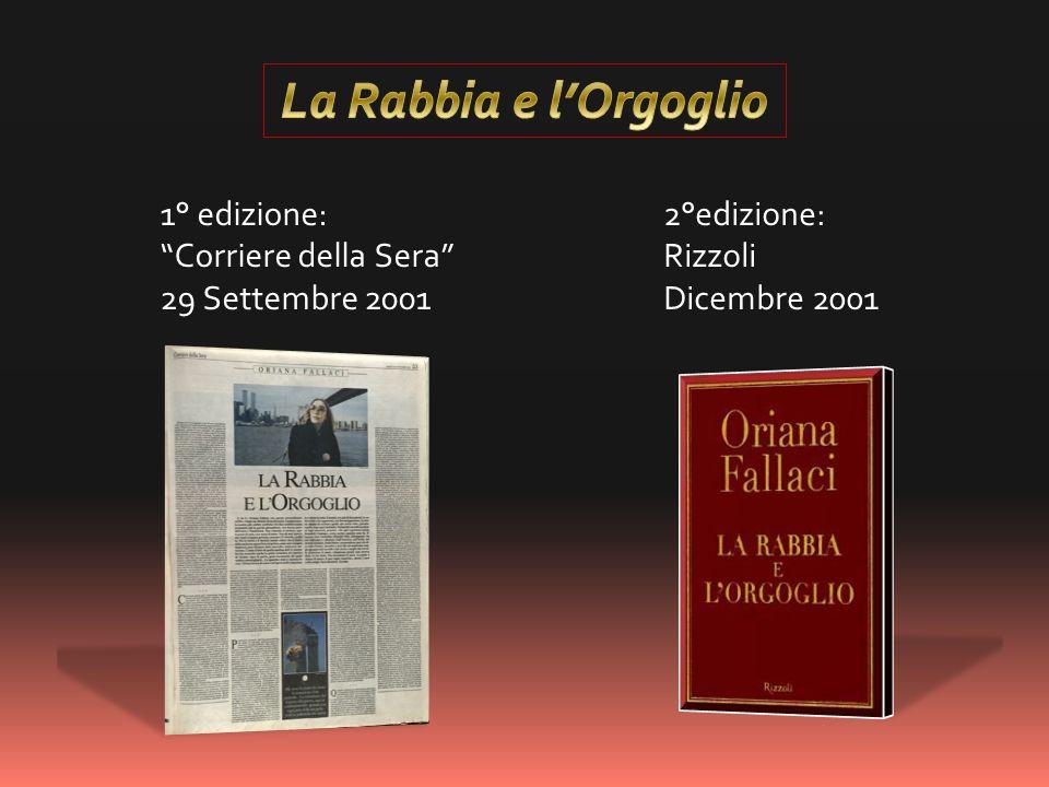 La Rabbia e l'Orgoglio 1° edizione: Corriere della Sera