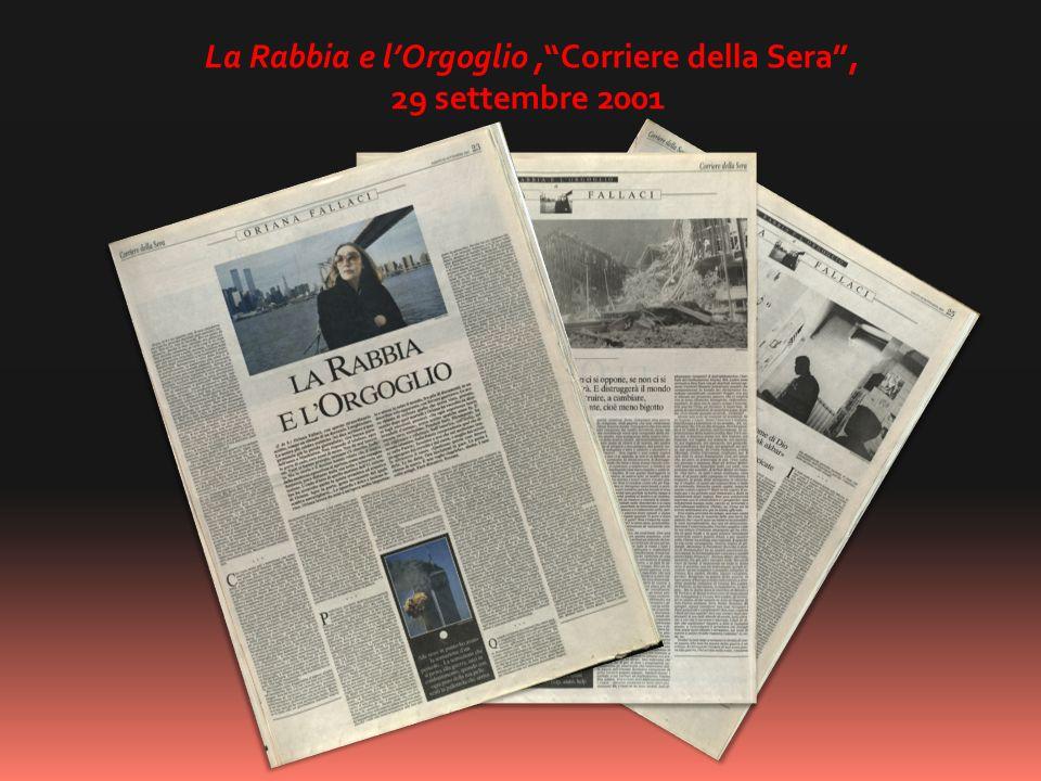 La Rabbia e l'Orgoglio , Corriere della Sera ,
