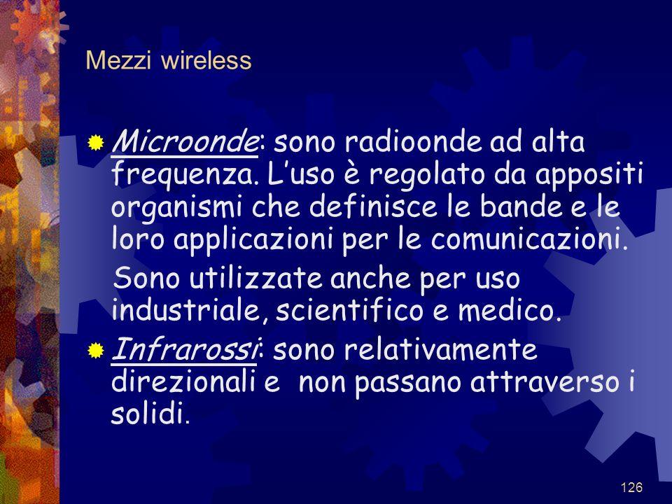 Sono utilizzate anche per uso industriale, scientifico e medico.