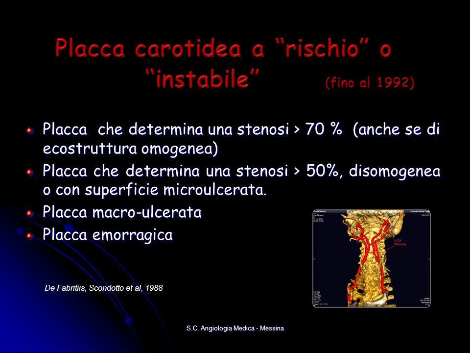 Placca carotidea a rischio o instabile (fino al 1992)