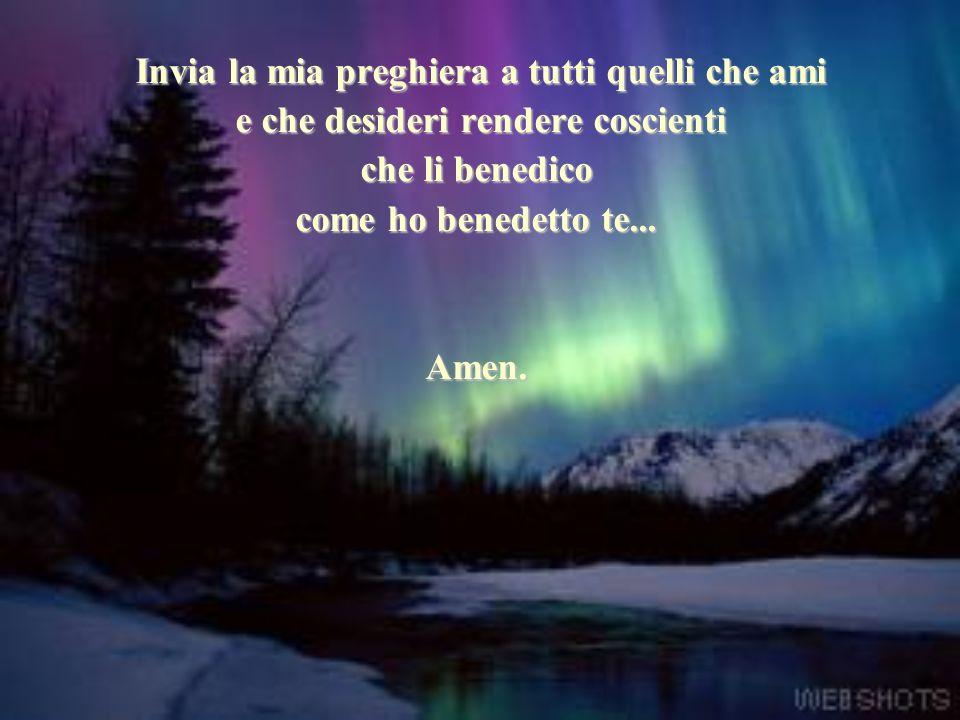 Invia la mia preghiera a tutti quelli che ami