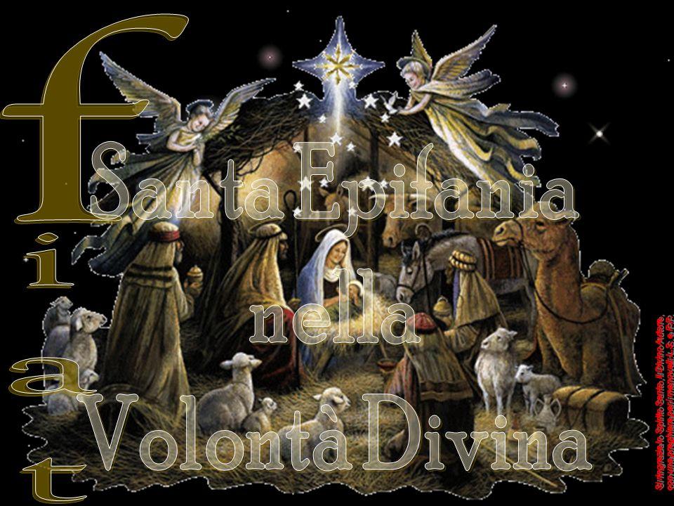 Santa Epifania nella Volontà Divina