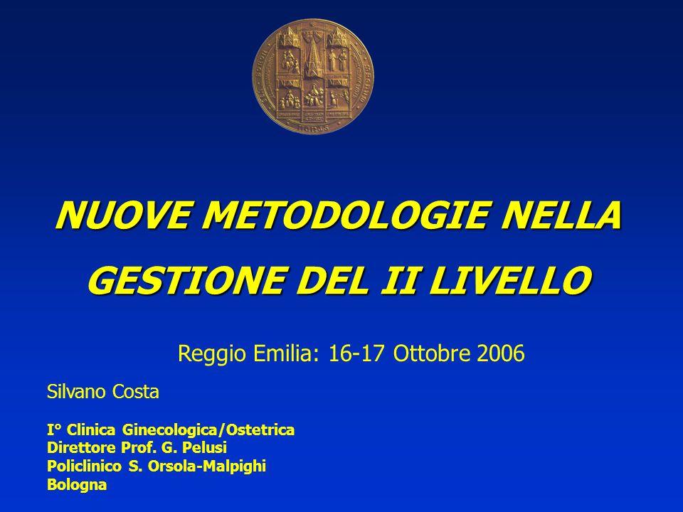 NUOVE METODOLOGIE NELLA GESTIONE DEL II LIVELLO