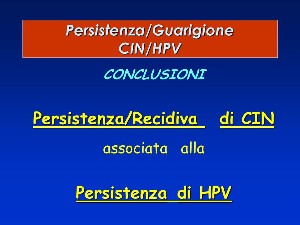 Persistenza/Guarigione CIN/HPV
