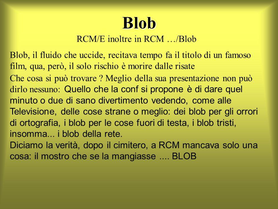 Blob RCM/E inoltre in RCM …/Blob