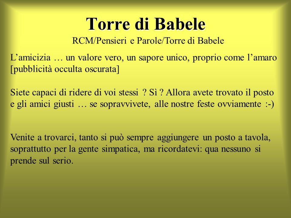 Torre di Babele RCM/Pensieri e Parole/Torre di Babele