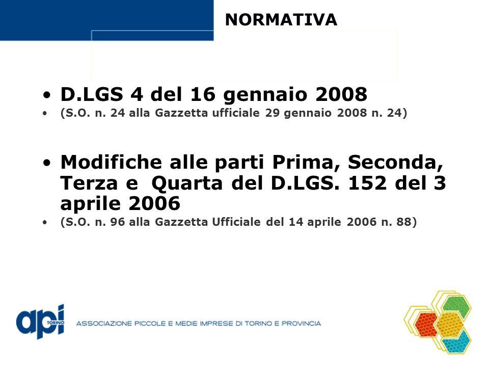 NORMATIVA D.LGS 4 del 16 gennaio 2008. (S.O. n. 24 alla Gazzetta ufficiale 29 gennaio 2008 n. 24)