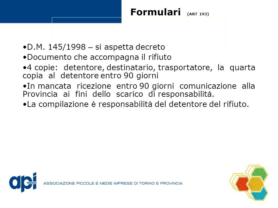 Formulari (ART 193) D.M. 145/1998 – si aspetta decreto