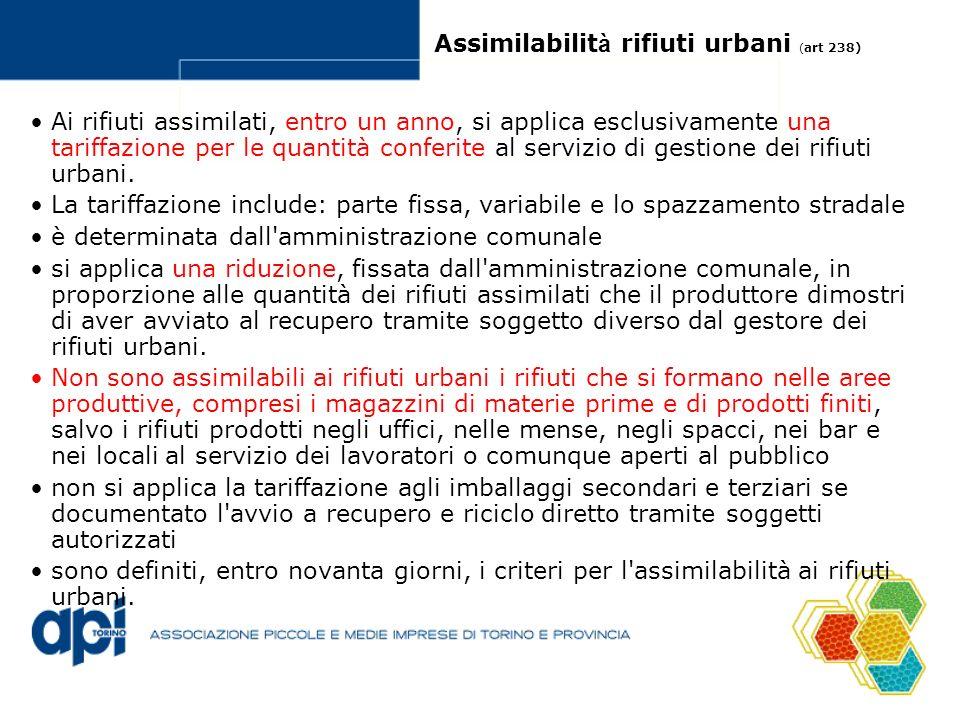 Assimilabilità rifiuti urbani (art 238)