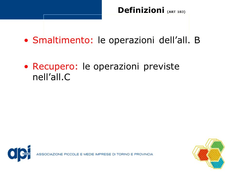 Smaltimento: le operazioni dell'all. B