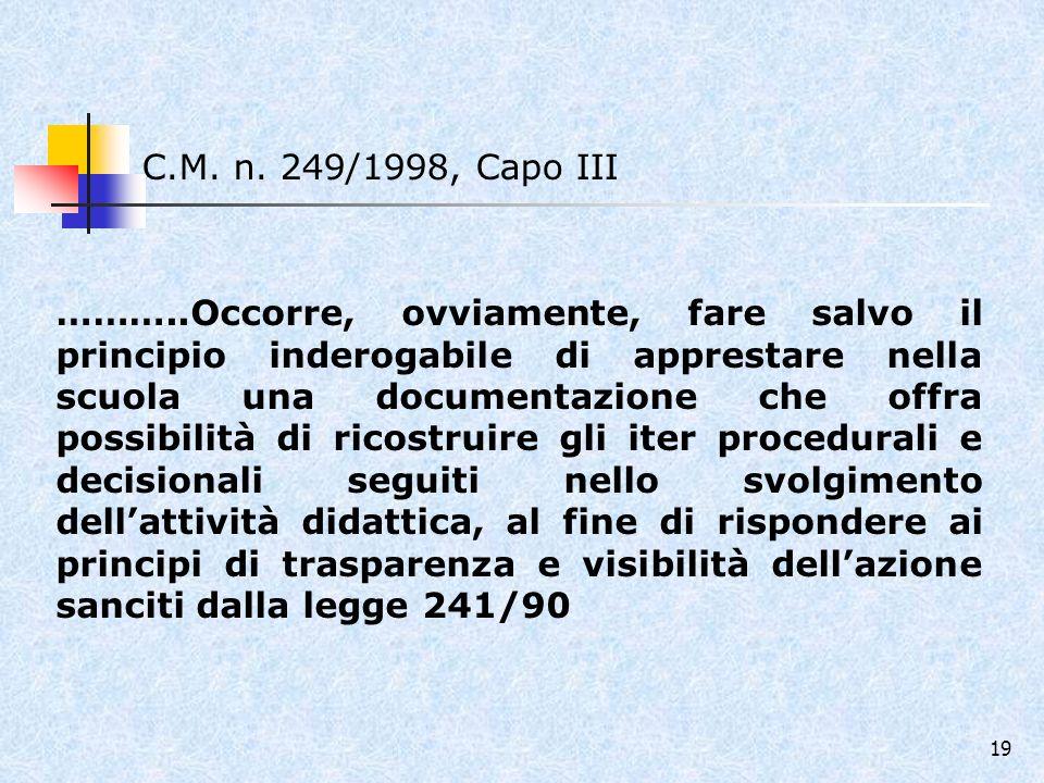 C.M. n. 249/1998, Capo III