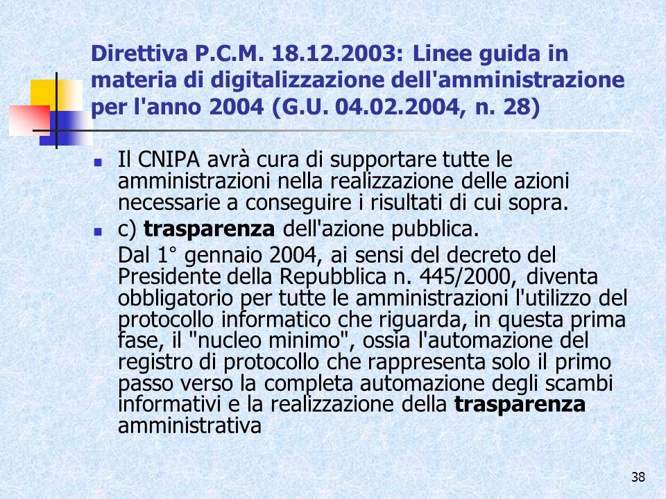 Direttiva P.C.M. 18.12.2003: Linee guida in materia di digitalizzazione dell amministrazione per l anno 2004 (G.U. 04.02.2004, n. 28)