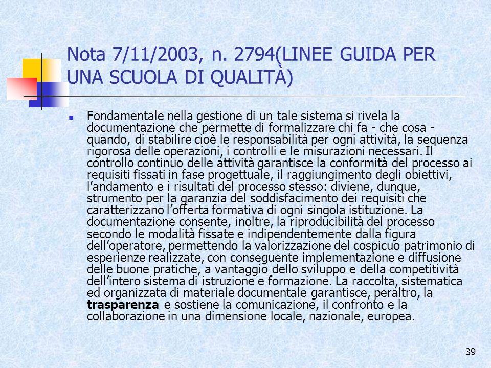 Nota 7/11/2003, n. 2794(LINEE GUIDA PER UNA SCUOLA DI QUALITÀ)