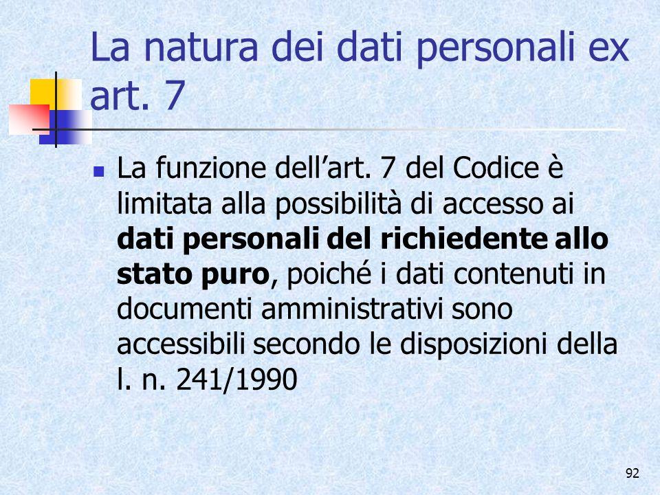 La natura dei dati personali ex art. 7