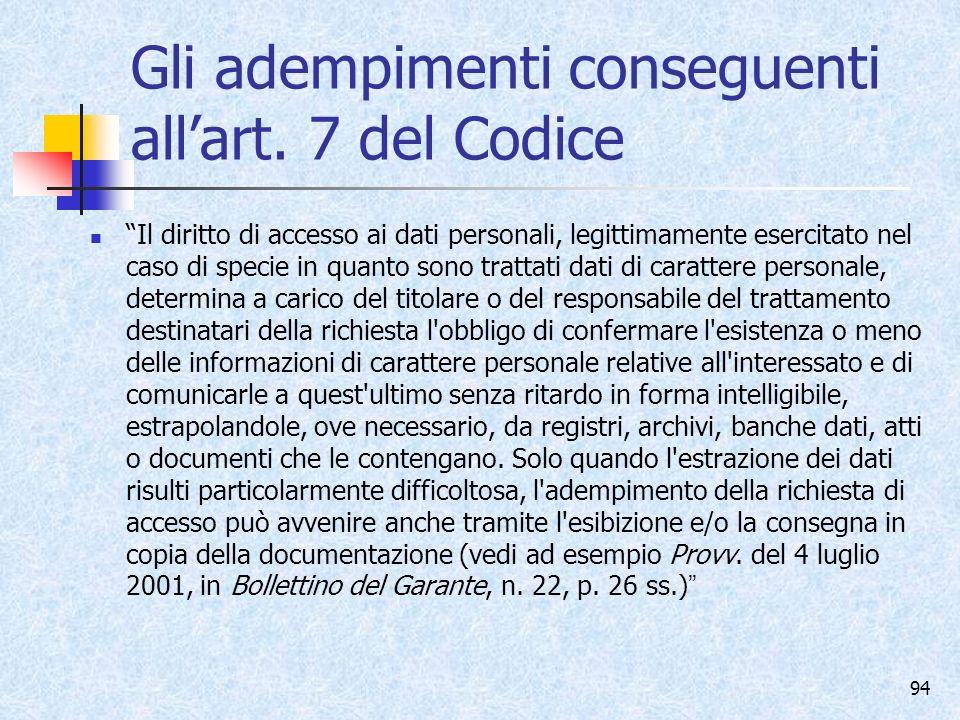 Gli adempimenti conseguenti all'art. 7 del Codice