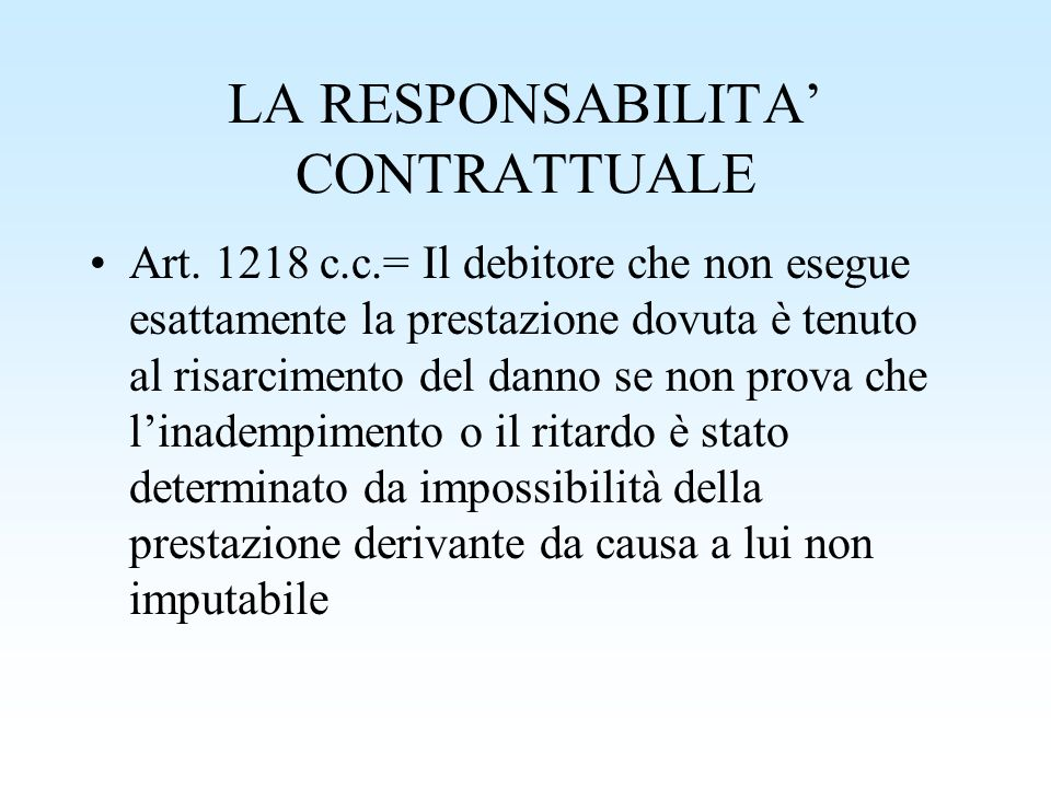 LA RESPONSABILITA' CONTRATTUALE