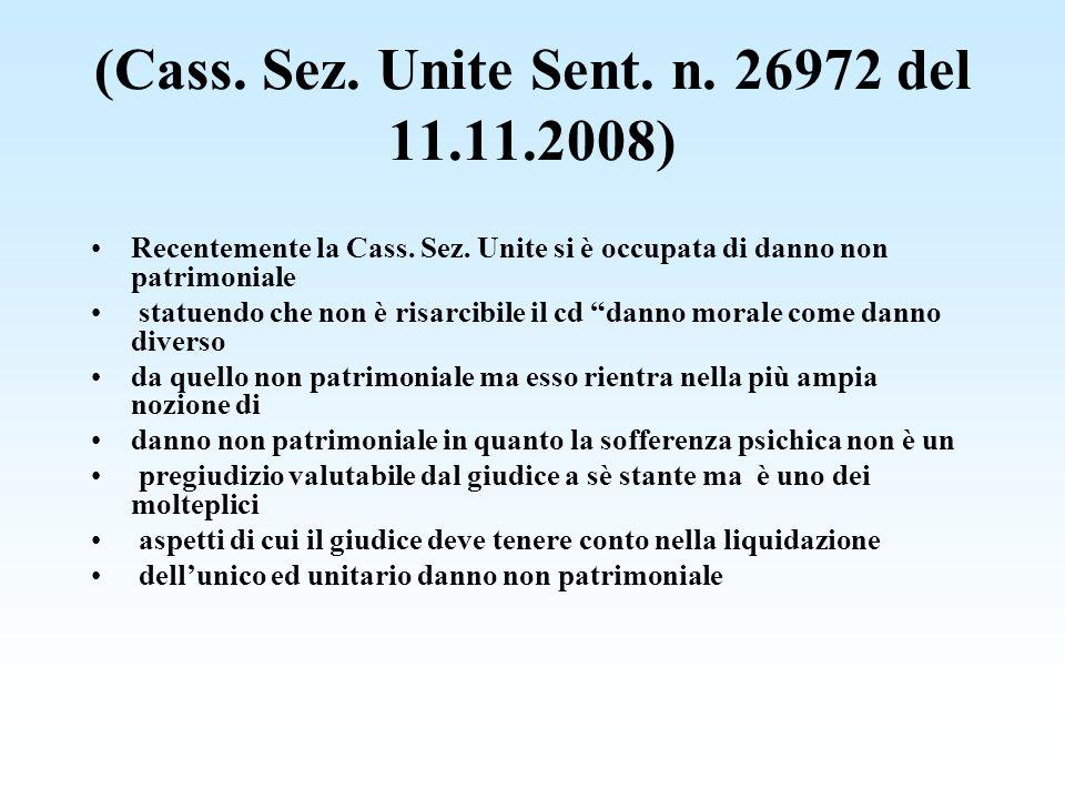 (Cass. Sez. Unite Sent. n. 26972 del 11.11.2008)
