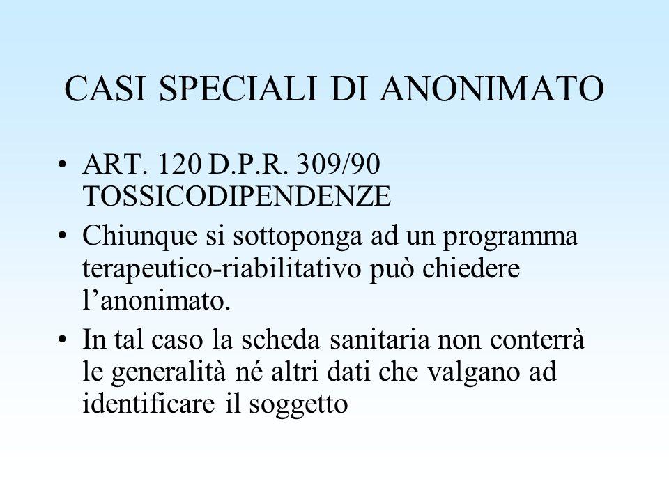 CASI SPECIALI DI ANONIMATO