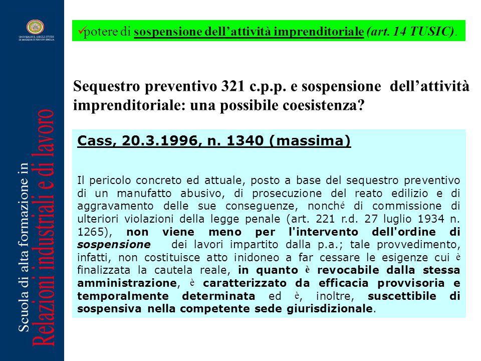 Sequestro preventivo 321 c.p.p. e sospensione dell'attività