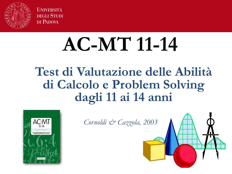 AC-MT 11-14 Test di Valutazione delle Abilità di Calcolo e Problem Solving dagli 11 ai 14 anni.