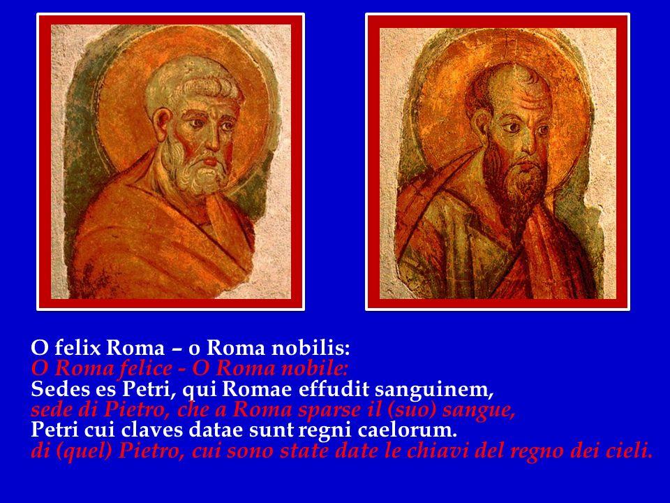 O felix Roma – o Roma nobilis: