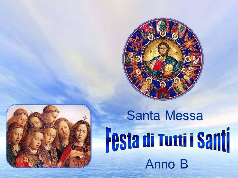 Santa Messa Festa di Tutti i Santi Anno B