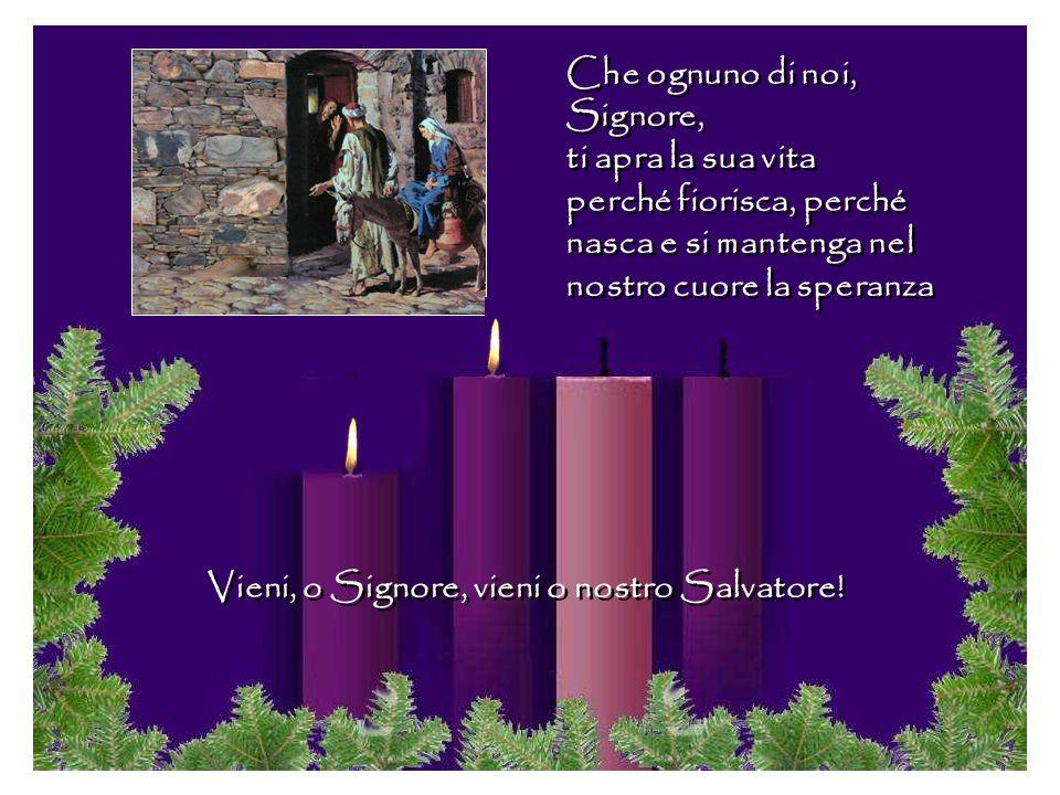 Vieni, o Signore, vieni o nostro Salvatore!