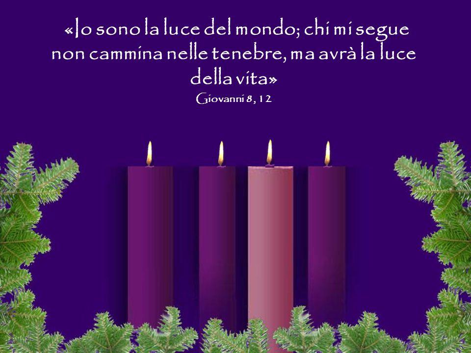 «Io sono la luce del mondo; chi mi segue non cammina nelle tenebre, ma avrà la luce della vita»