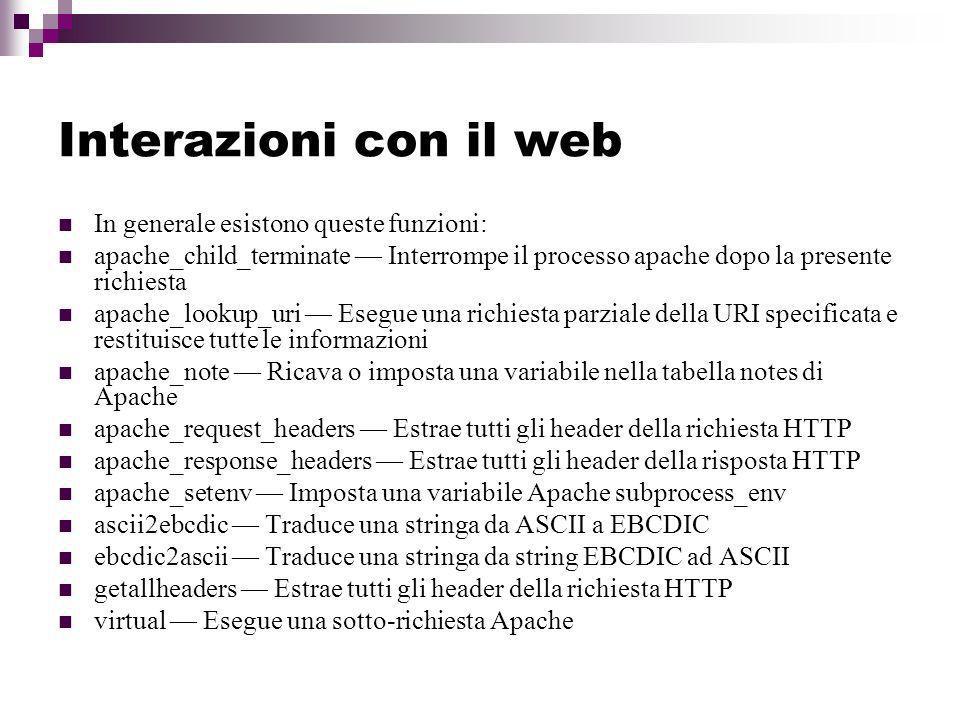 Interazioni con il web In generale esistono queste funzioni: