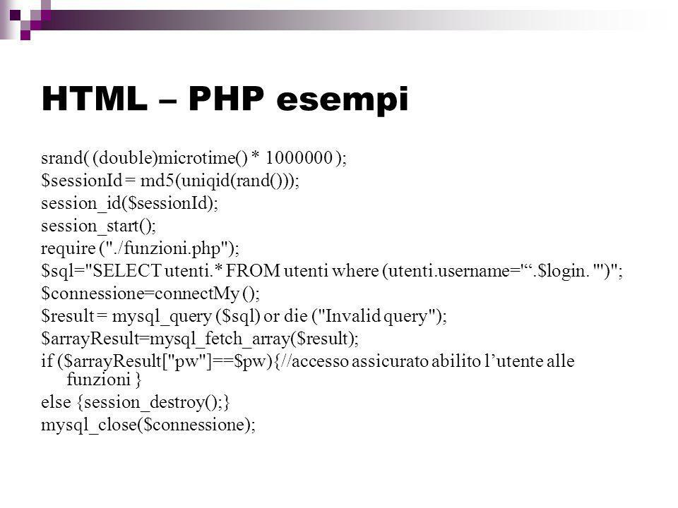 HTML – PHP esempi srand( (double)microtime() * 1000000 );