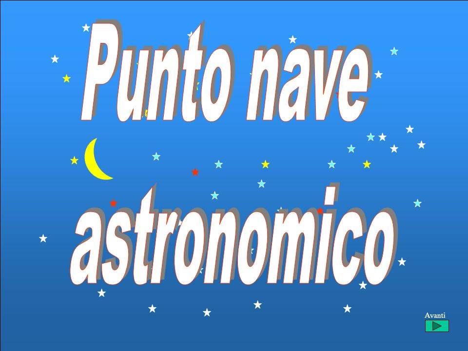 Punto nave astronomico Avanti
