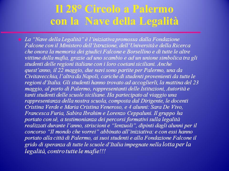 Il 28° Circolo a Palermo con la Nave della Legalità