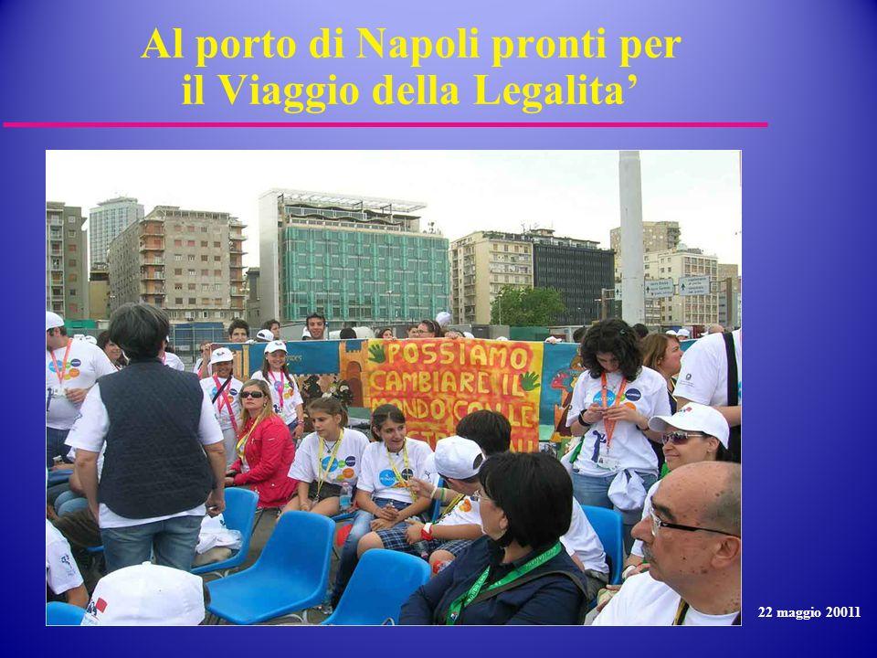 Al porto di Napoli pronti per il Viaggio della Legalita'