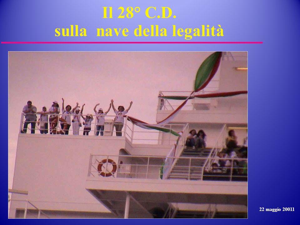 Il 28° C.D. sulla nave della legalità