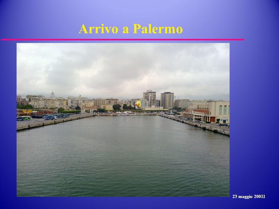 Arrivo a Palermo 23 maggio 20011