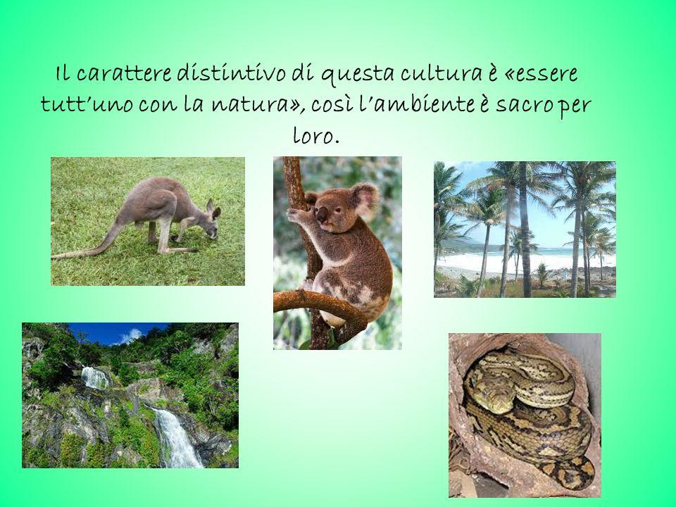 Il carattere distintivo di questa cultura è «essere tutt'uno con la natura», così l'ambiente è sacro per loro.