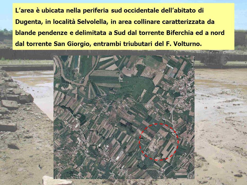 L'area è ubicata nella periferia sud occidentale dell'abitato di Dugenta, in località Selvolella, in area collinare caratterizzata da blande pendenze e delimitata a Sud dal torrente Biferchia ed a nord dal torrente San Giorgio, entrambi triubutari del F.