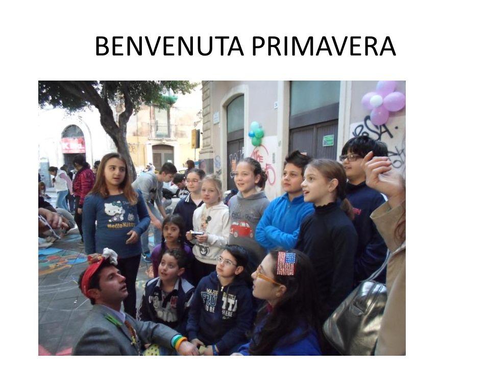 BENVENUTA PRIMAVERA BENVENUTA PRIMAVERA