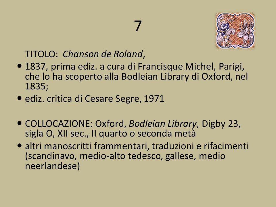 7 TITOLO: Chanson de Roland,