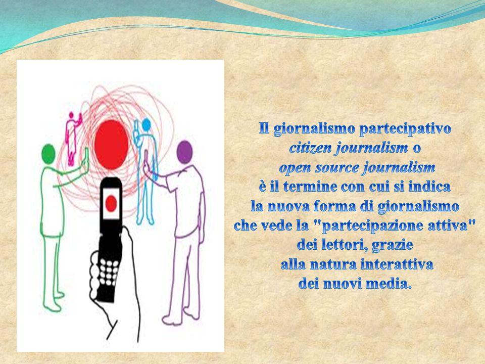 Il giornalismo partecipativo citizen journalism o
