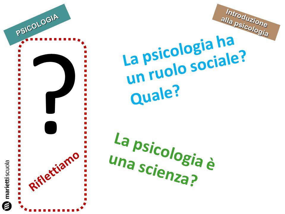 La psicologia ha un ruolo sociale Quale
