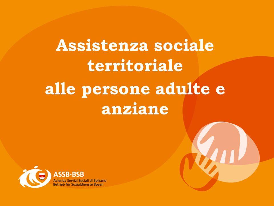Assistenza sociale territoriale alle persone adulte e anziane